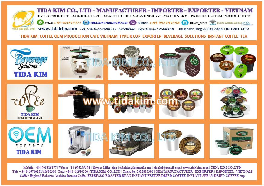 CAFE VIETNAM  TYPE K CUP  EXPORTER  BEVERAGE  SOLUTIONS  INSTANT COFFEE  TEA